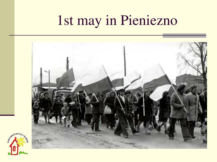 1st may in Pieniezno