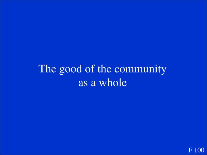 The good of