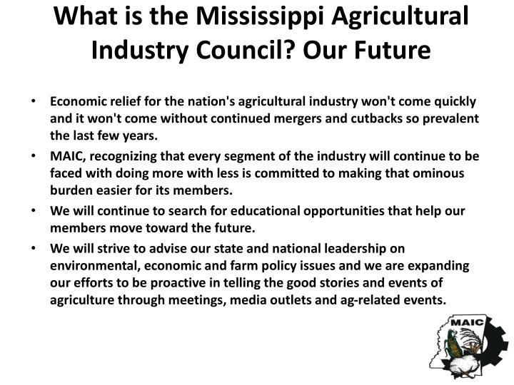 What is the Mississippi Agricultural Industry Council? Our Future