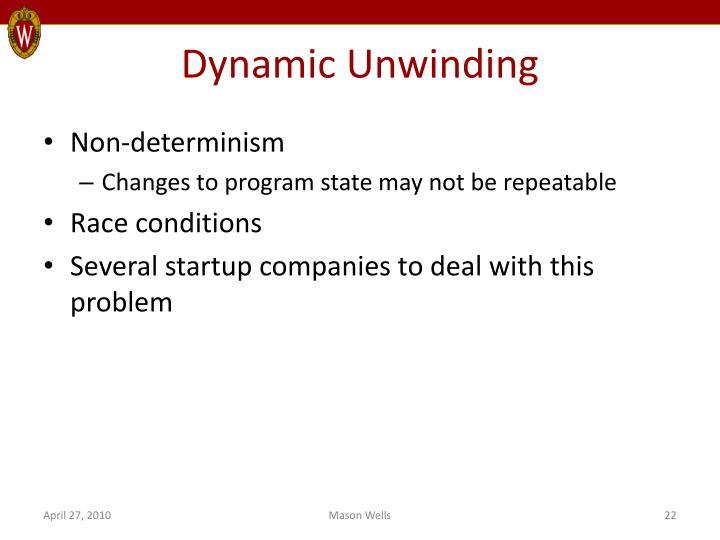 Dynamic Unwinding