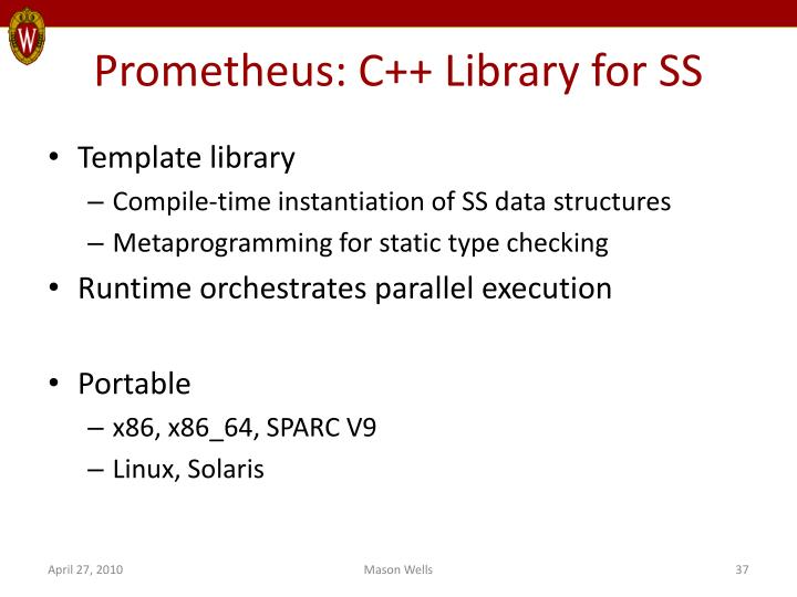 Prometheus: C++ Library for SS