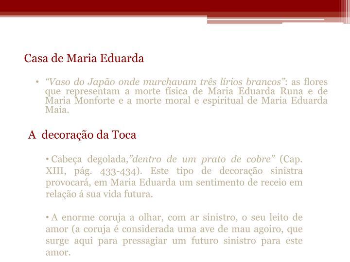 Casa de Maria Eduarda