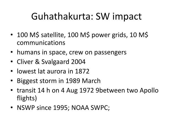 Guhathakurta: SW impact
