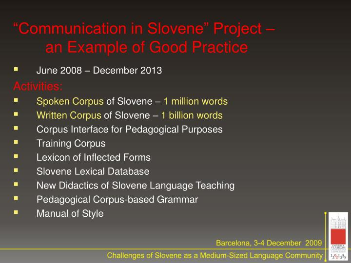 """Communication in Slovene"" Project –"