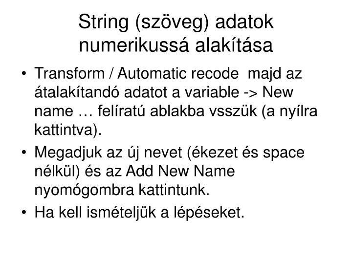 String (szöveg) adatok numerikussá alakítása