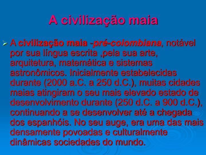 A civiliza o maia