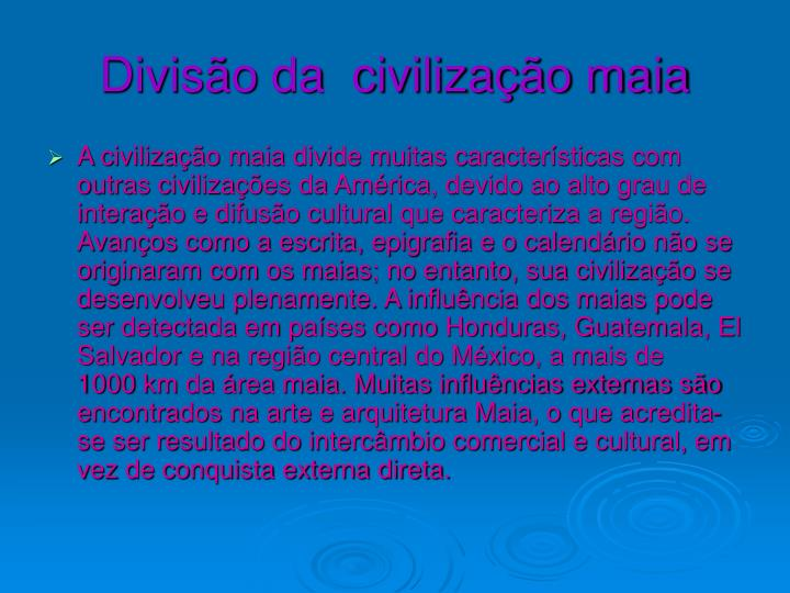 Divis o da civiliza o maia
