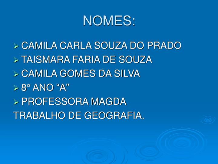 NOMES: