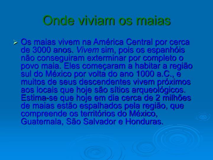 Onde viviam os maias