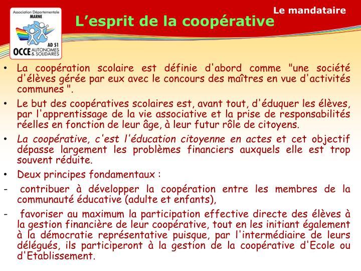L'esprit de la coopérative