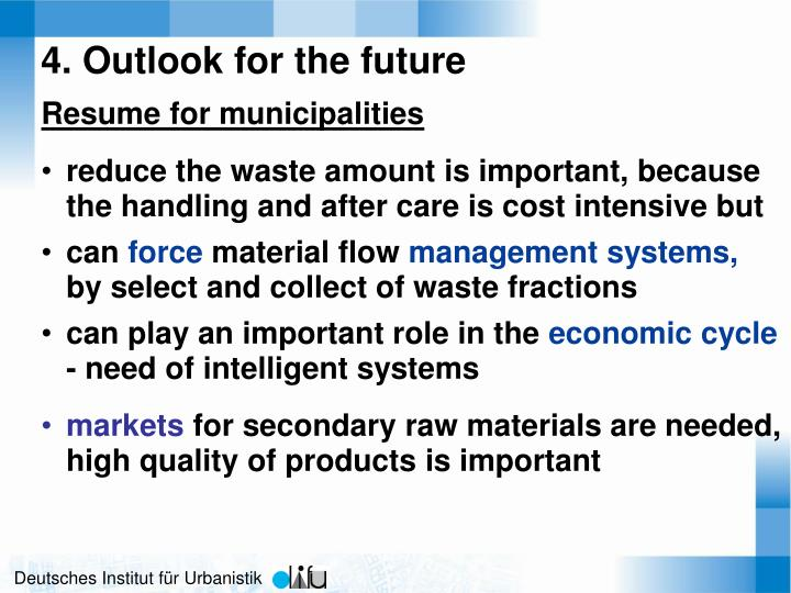 4. Outlook for the future