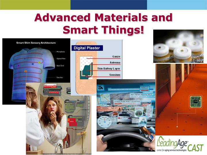 Advanced Materials and Smart Things!