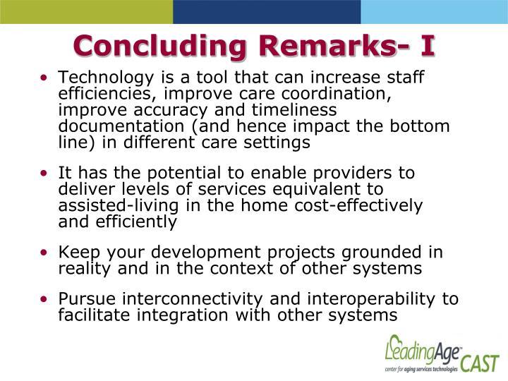 Concluding Remarks- I