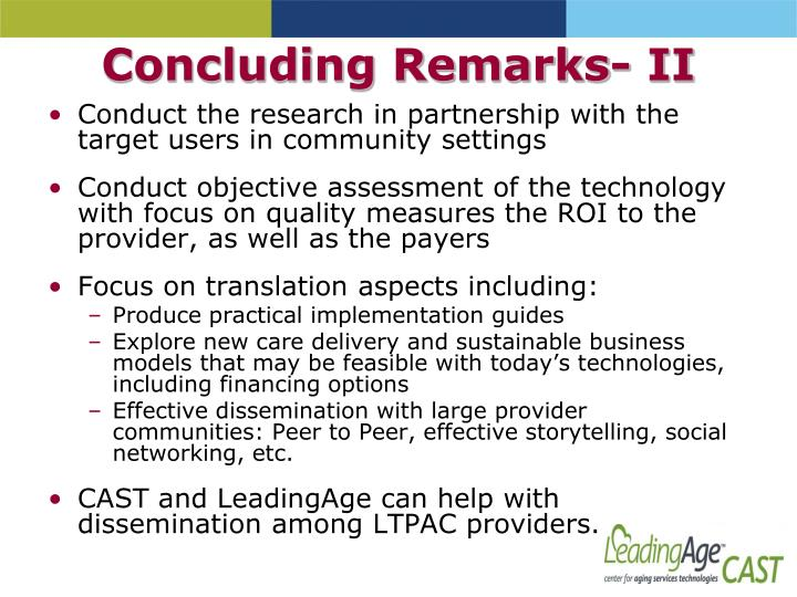 Concluding Remarks- II
