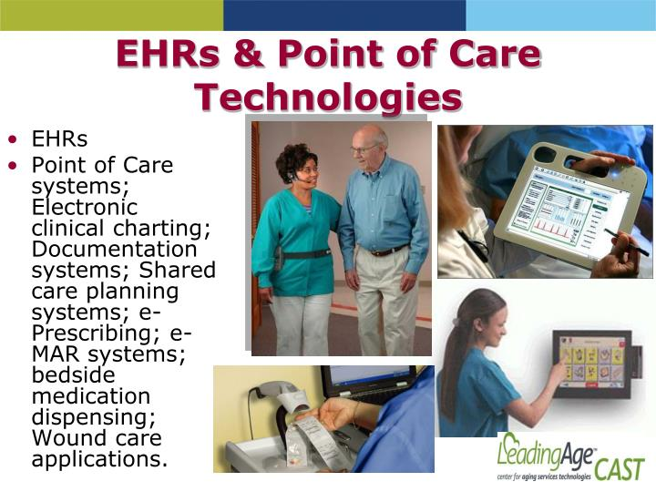 EHRs & Point of Care Technologies