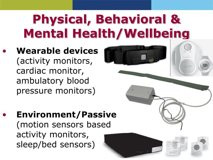 Physical, Behavioral & Mental Health/Wellbeing