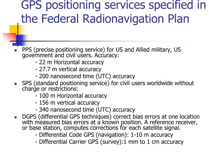 GPS positioning services specified in the Federal Radionavigation Plan