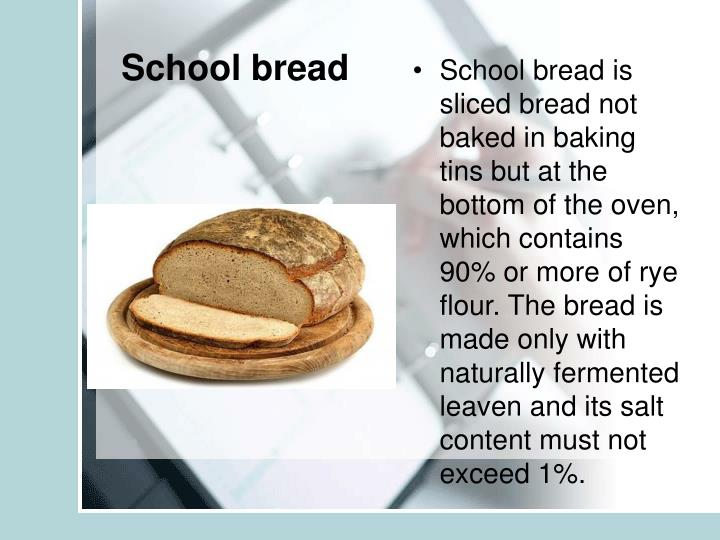 School bread