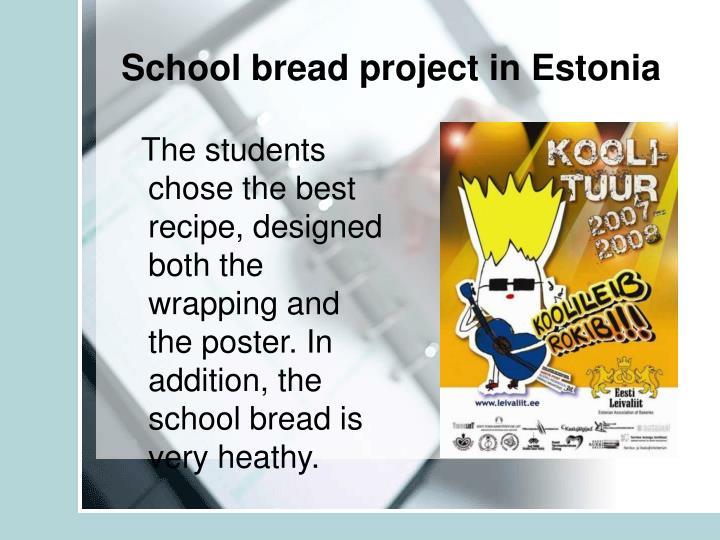 School bread project in Estonia