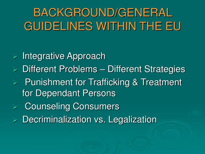 Background general guidelines within the eu