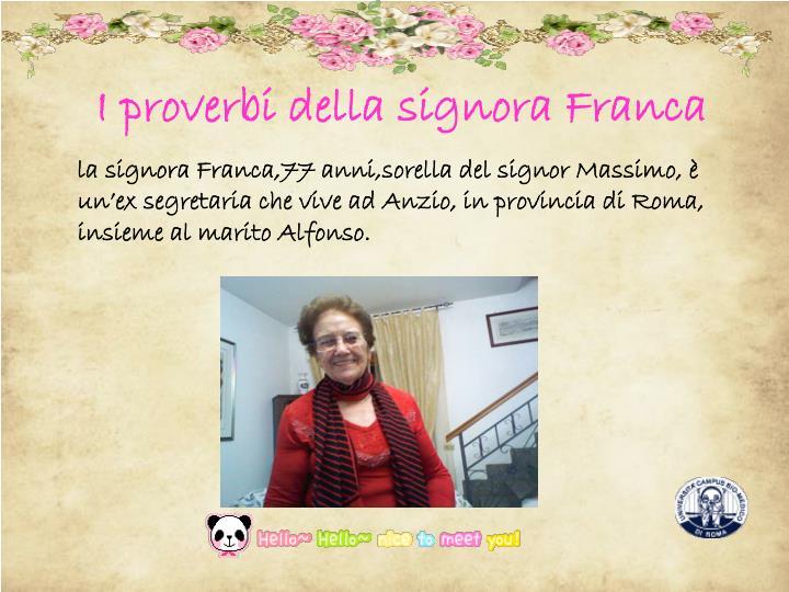 I proverbi della signora Franca