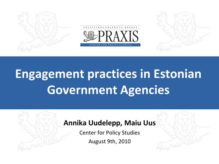 Engagement practices in estonian government agencies
