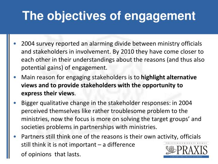 The objectives of engagement