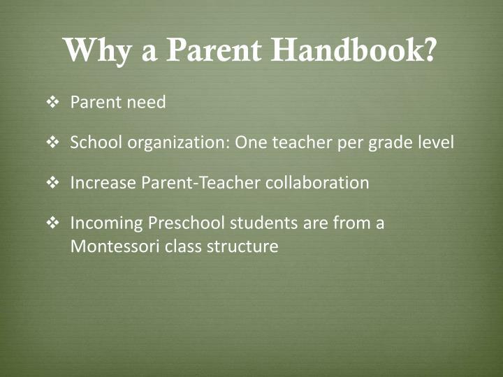 Why a Parent Handbook?