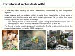 how informal sector deals with
