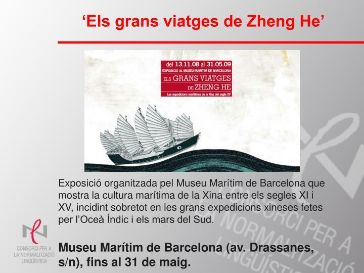 'Els grans viatges de Zheng He'