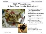 pacs fpu architecture 6 stand alone modular substructures