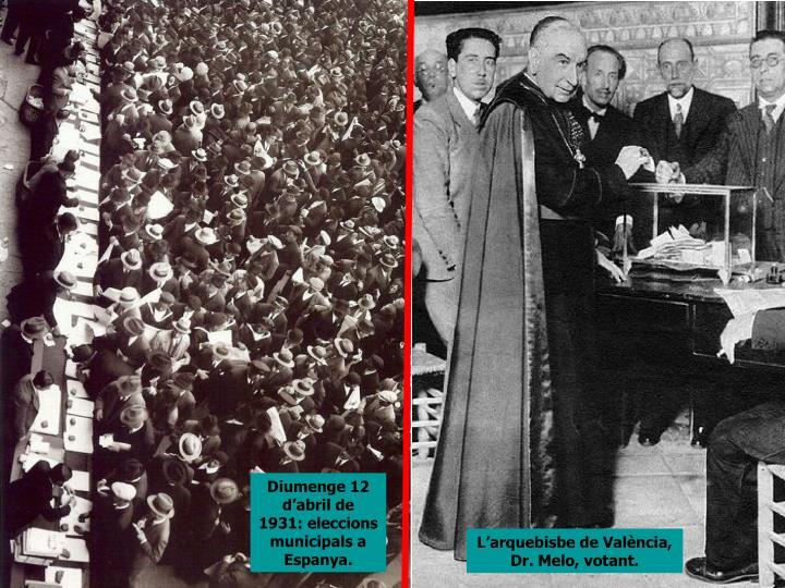 Diumenge 12 d'abril de 1931: eleccions municipals a Espanya.