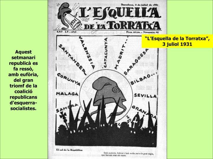 """""""L'Esquella de la Torratxa"""", 3 juliol 1931"""