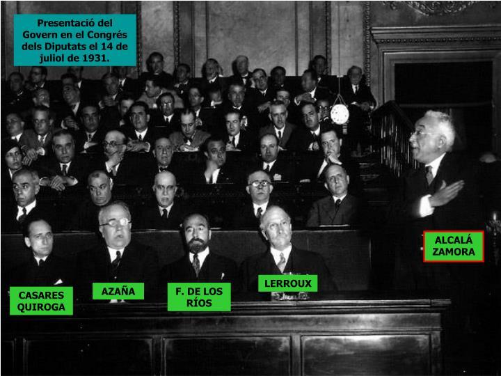 Presentació del Govern en el Congrés dels Diputats el 14 de juliol de 1931.