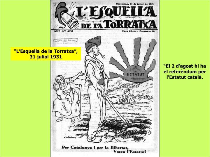 """""""L'Esquella de la Torratxa"""", 31 juliol 1931"""