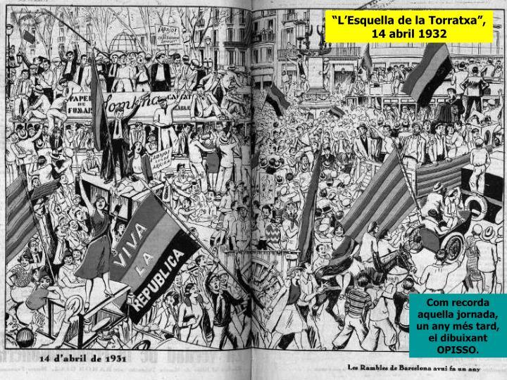 """""""L'Esquella de la Torratxa"""", 14 abril 1932"""