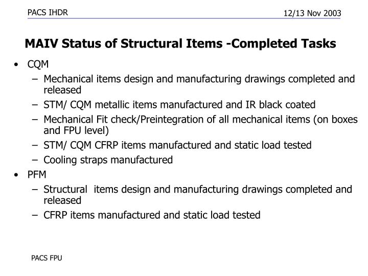 MAIV Status of Structural Items -Completed Tasks