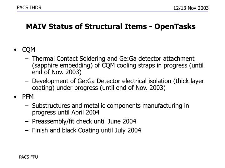 MAIV Status of Structural Items - OpenTasks