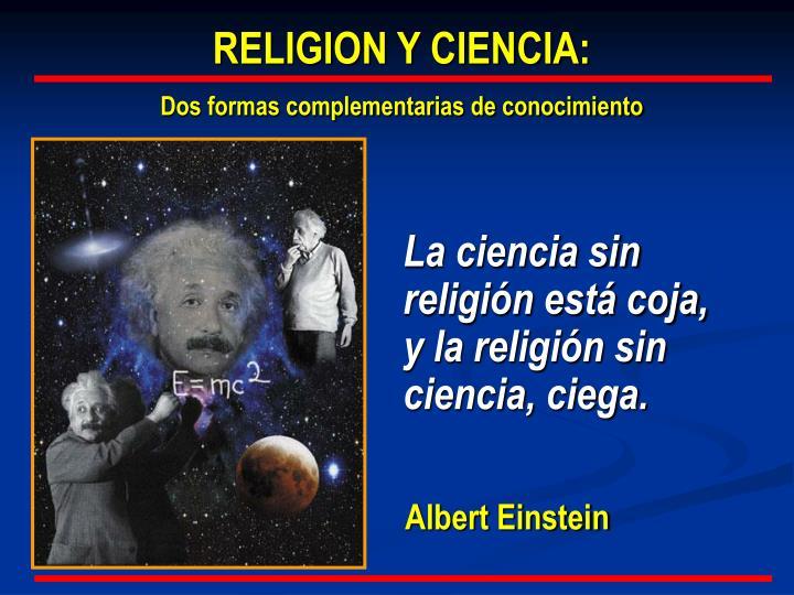 RELIGION Y CIENCIA: