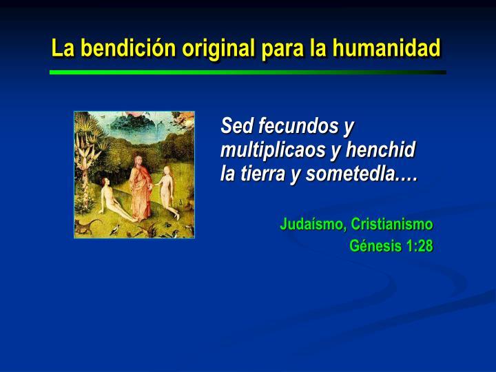 La bendición original para la humanidad