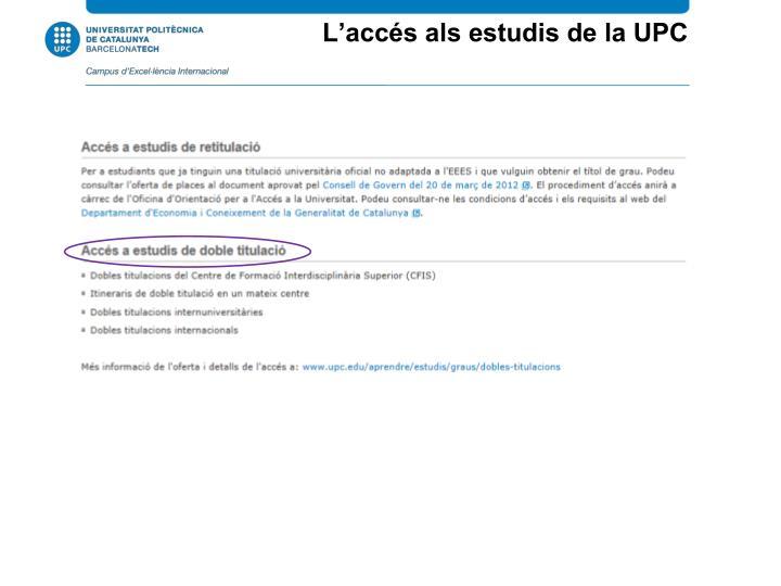 L'accés als estudis de la UPC