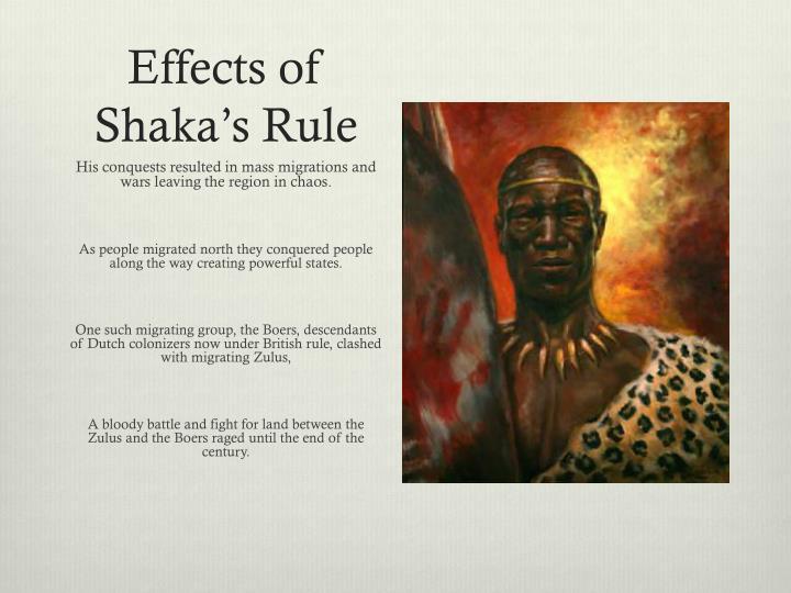 Effects of Shaka's Rule