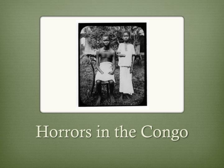 Horrors in the Congo