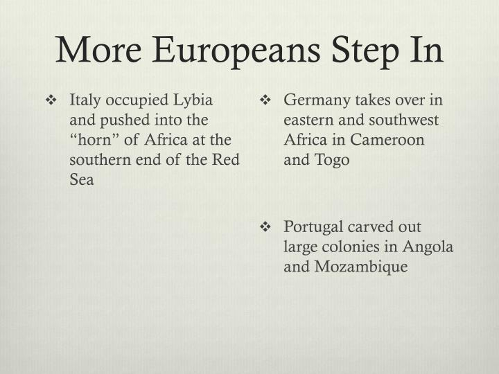 More Europeans Step In