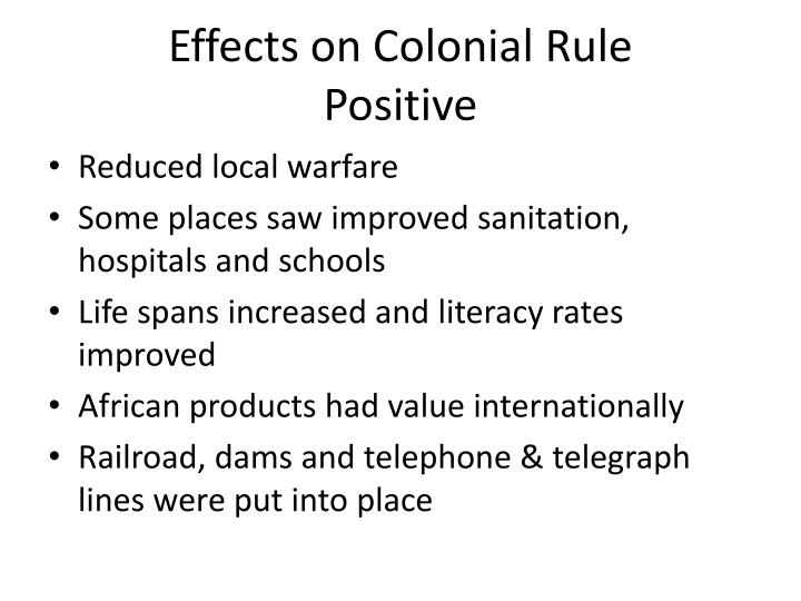 Effects on Colonial Rule