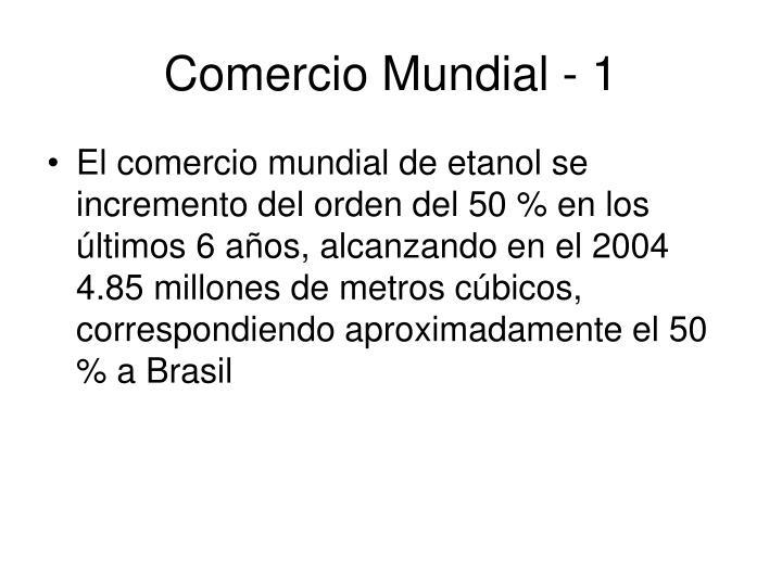 Comercio Mundial - 1