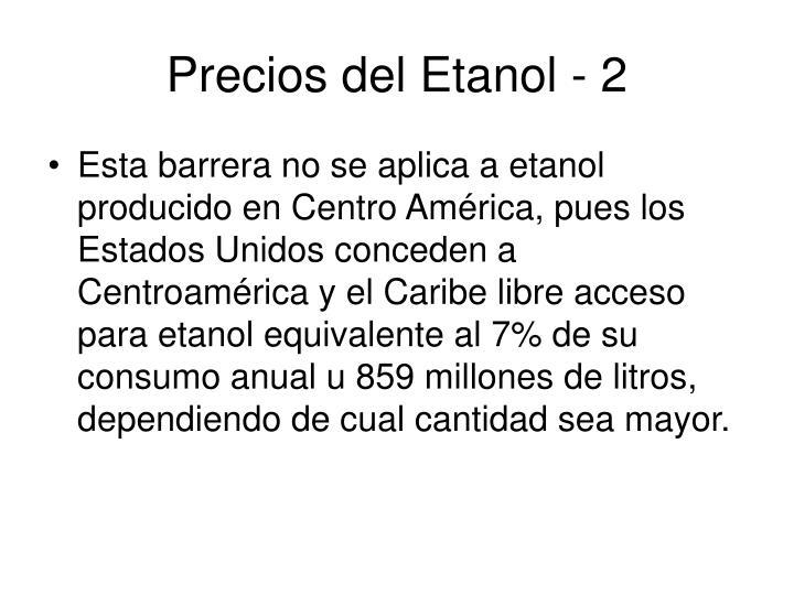 Precios del Etanol - 2