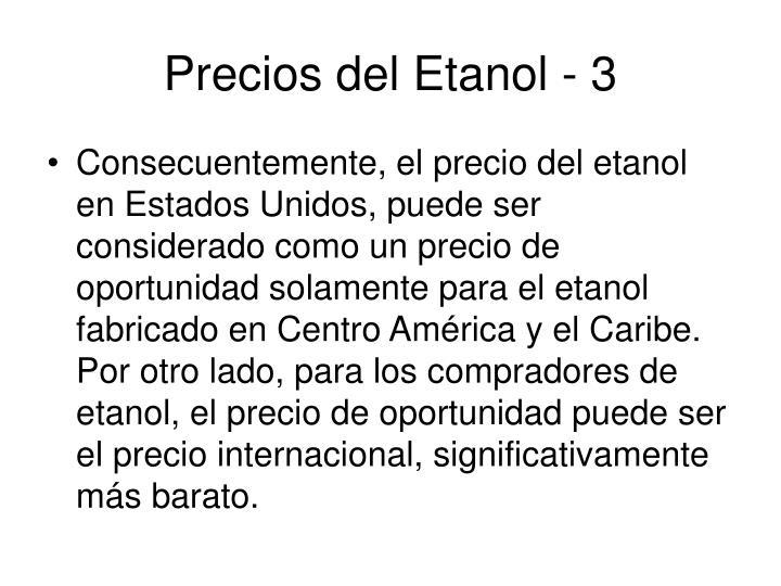 Precios del Etanol - 3