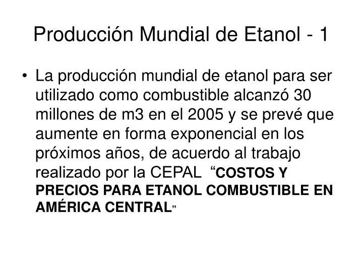 Producci n mundial de etanol 1