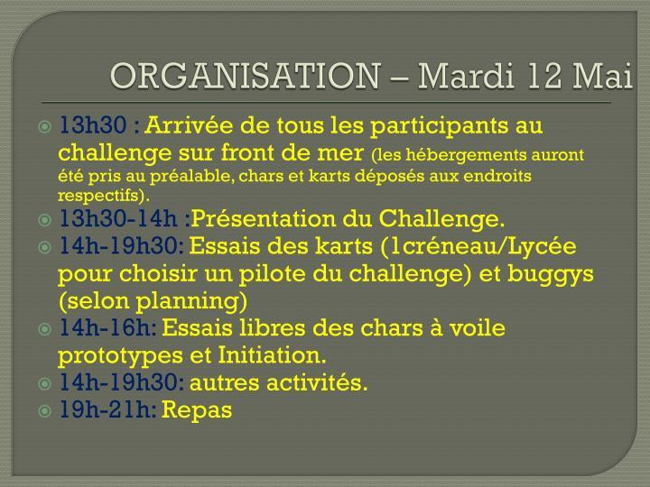 ORGANISATION – Mardi 12 Mai